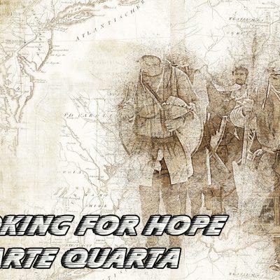 DP Looking for Hope Parte Quarta